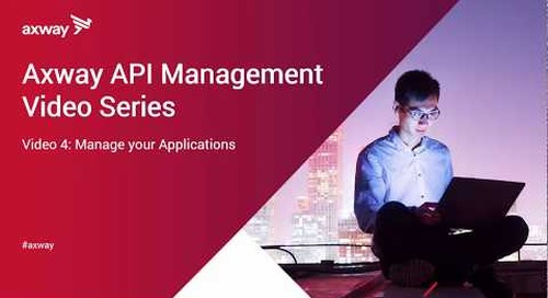 Axway API Management trial: Manage your applications with API Manager