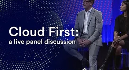 Cloud First: A panel discussion with Uber, Starbucks, and Barclays