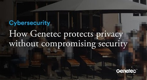 How Genetec protects privacy without compromising security