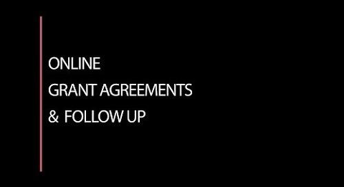 Online Grant Agreements & Follow Ups