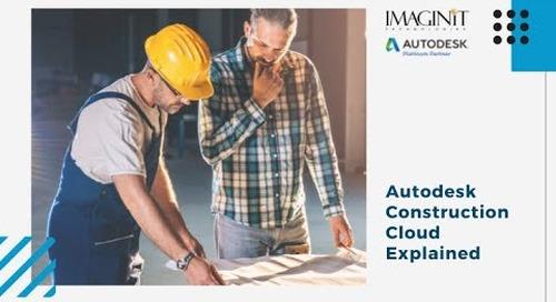 Autodesk Construction Cloud Explained