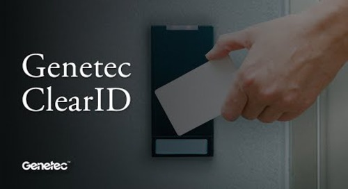 Genetec ClearID – Unified Physical Identity and Access Management