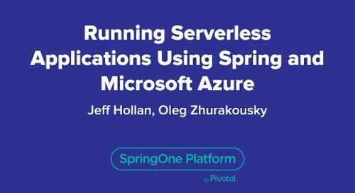Running Serverless Applications Using Spring and Microsoft Azure