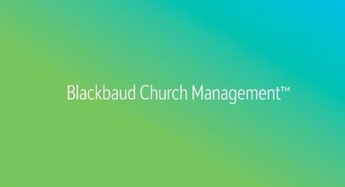 Blackbaud Church Management™ Promises Connection and Delivers
