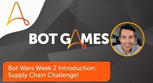 Bot Wars Week 2 Challenge Page Intro: Supply Chain | Automation Anywhere Bot Games 2021