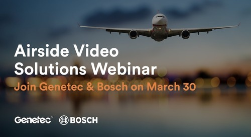 Join the Airside Video Solutions Webinar with Genetec & Bosch