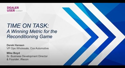 Fall Expo 2021 Replay | TIME ON TASK - A Winning Metric for the Reconditioning Game | vAuto