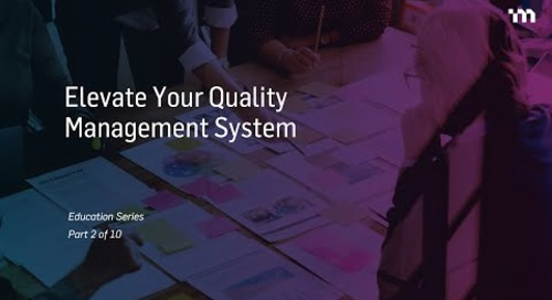 Episode 2: Elevate Your Quality Management System