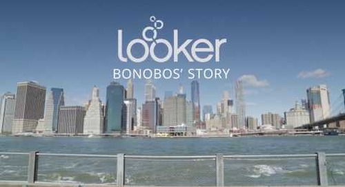 Bonobos + Looker: Achieving a 360 Degree Customer View