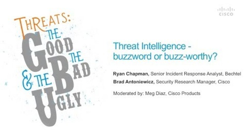 Threat Intelligence - buzzword or buzz-worthy?