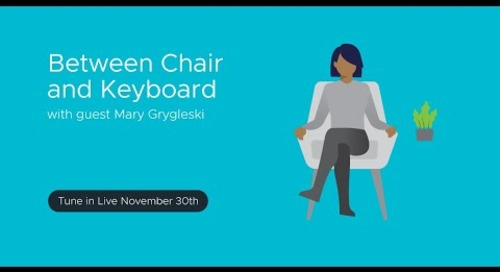 Tanzu.TV - Between Chair and Keyboard with guest Mary Grygleski