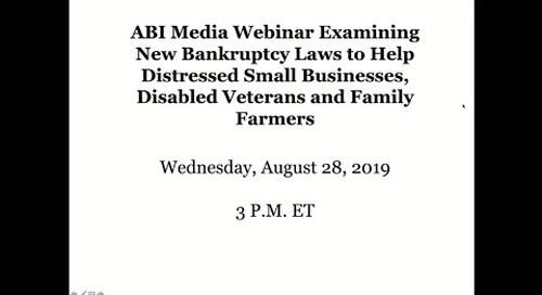 Media Webinar on the New Bankruptcy Laws