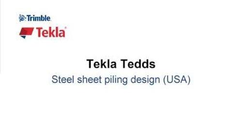 Steel Sheet Piling Design in Tekla Tedds
