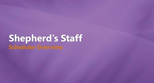 Shepherd's Staff: Scheduler - Introducing 2021 Version
