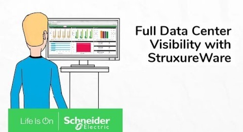 Full Data Center Visibility with StruxureWare for Data Centers