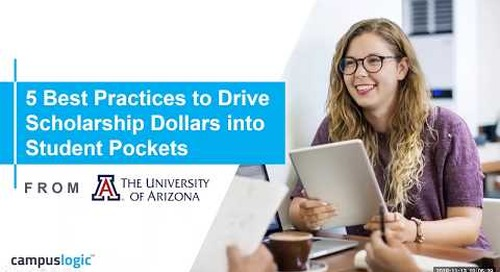 5 Best Practices to Drive Scholarship Dollars into Student Pockets from the University of Arizona