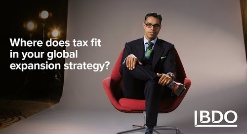 Where Does Tax Fit in Your Global Expansion Strategy? | BDO Canada
