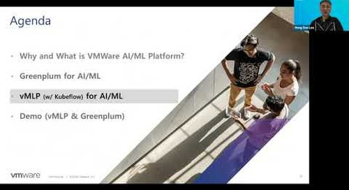 Greenplum Summit 2020 Korea - VMware AI and ML Platform on Greenplum and vMLP with Kubeflow