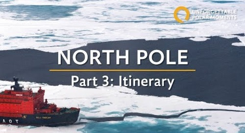 Part 3 | North Pole: The Ultimate Arctic Adventure