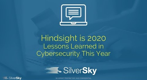 Hindsight is 2020 - Lessons Learned in Cybersecurity This Year