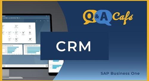 Q&A Café: CRM in SAP Business One