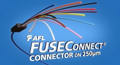 Splicing FUSEConnect® connectors onto 250 micron fiber