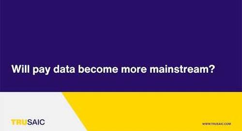 Will pay data become more mainstream? - Trusaic Webinar
