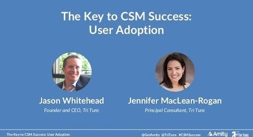 The Key to CSM Success: User Adoption