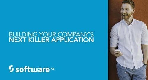 Demo: Building Your Company's Next Killer Application