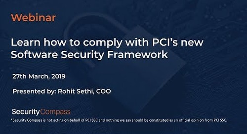 Webinar: Learn how to comply with PCI's new Software Security Framework