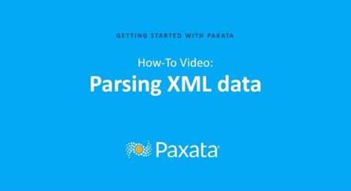 Parsing XML Data with Paxata Self-Service Data Prep