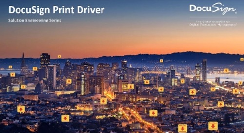DocuSign Print Driver - DocuSign Solution Engineering