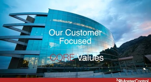 MasterControl Customer Focused Core Values