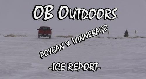 Lake Poygan & Winnebago Ice and Fishing Report 1-22-16