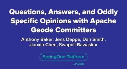 Questions, Answers, and Oddly Specific Opinions with Apache Geode Committers