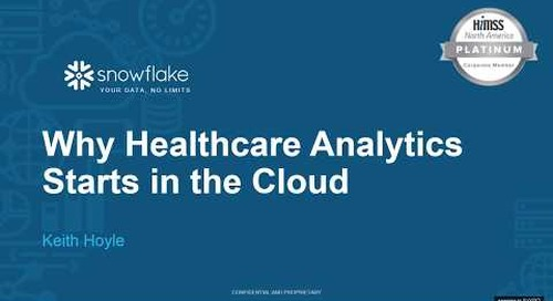 Why Healthcare Analytics Starts in the Cloud