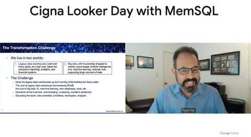 Cigna Looker Day with MemSQL