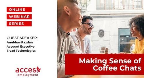 Making Sense of Coffee Chats