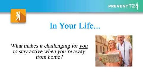 Providence Health Coaching Program | Lesson 20: Stay Active Away From Home