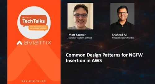 TechTalk | Common Design Patterns for Next Generation Firewall Insertion in AWS