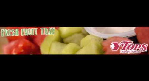 Tops Fruit Tray Promotion