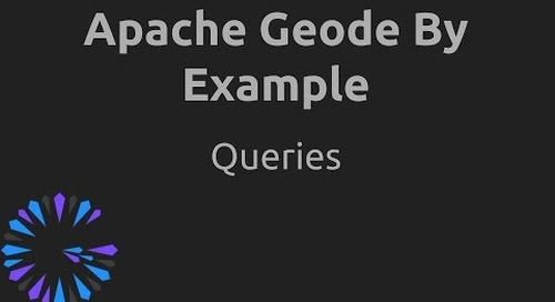 Apache Geode By Example - #5 Queries