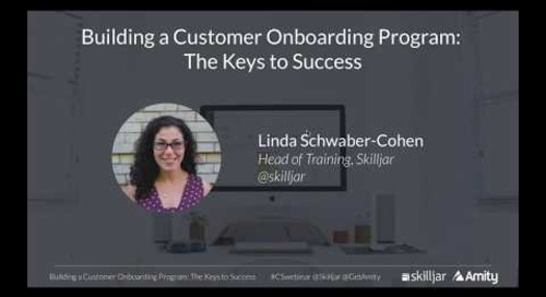 Building a Customer Onboarding Program: The Keys to Success