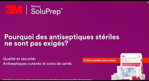Porquoi des antiseptiques stériles ne sont pas exigés?