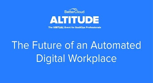 [ALTITUDE20 Product Session] The Future of an Automated Digital Workplace