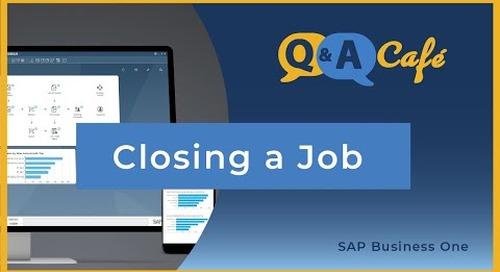 SAP Business One: Closing a Job