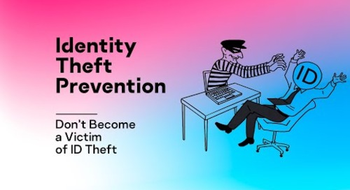 Identity Theft Prevention – Don't Become a Victim of ID Theft