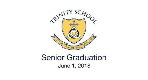 Trinity School Senior Graduation 2018