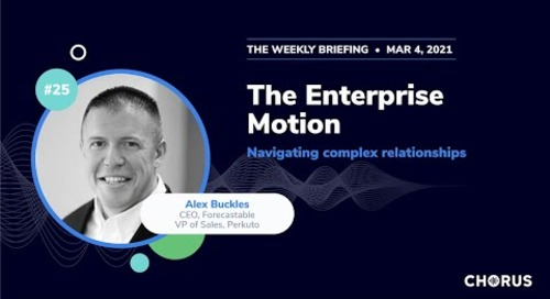 The Weekly Briefing - The Enterprise Motion: Navigating Complex Relationships