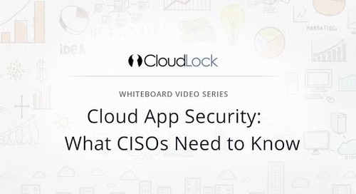 Cloud App Security: What CISOs Need to Know